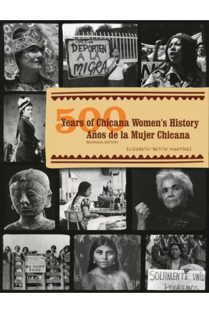 500 Years of Chicana Women's History | Anos de la Mujer Chicana