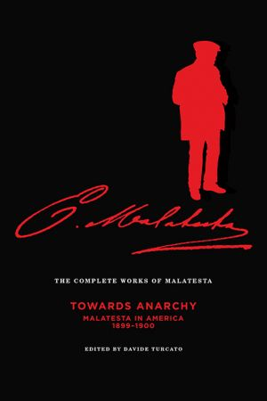 Complete Works of Malatesta, Vol. IV e-book