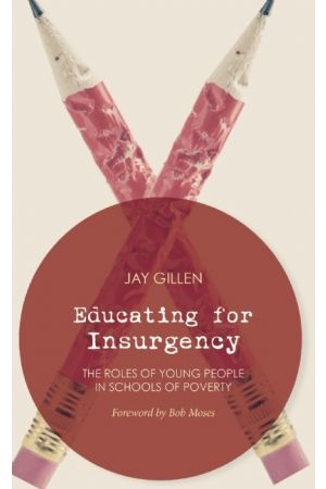 Educating for Insurgency