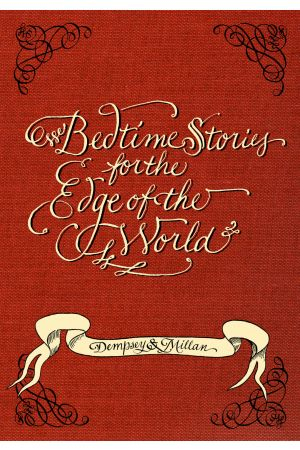 Bedtime Stories for the Edge of the World