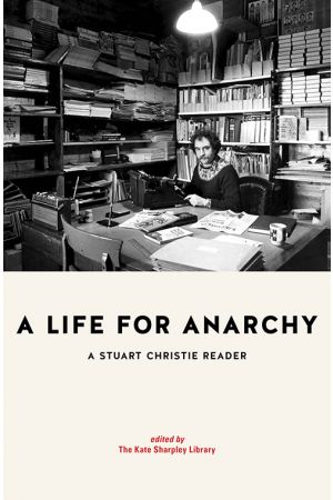 A Life for Anarchy (Preorder)