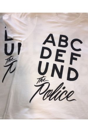 ABCDEFUND the Police T-Shirt (Benefit for The Zachary Project at Critical Resistance)