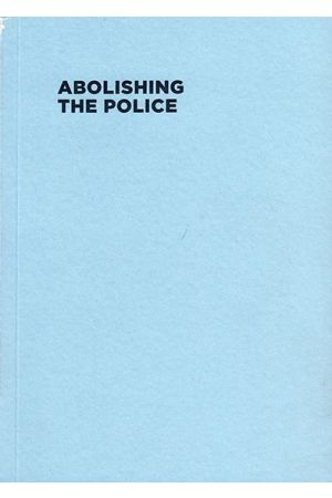Abolishing the Police