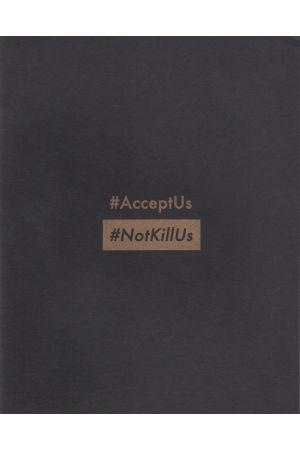 #AcceptUs #NotKillUs