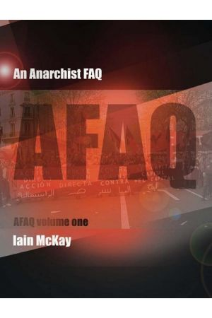 An Anarchist FAQ