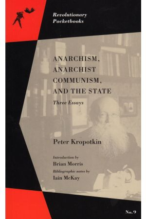 Anarchism, Anarchist Communism, and the State
