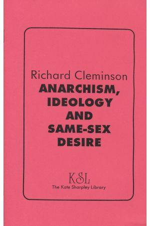 Anarchism, Ideology, and Same-Sex Desire