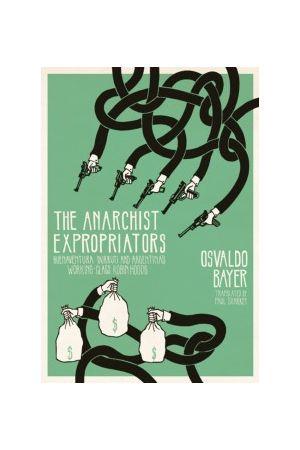 The Anarchist Expropriators e-book