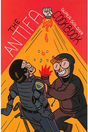 The Antifa Super-Soldier Cookbook