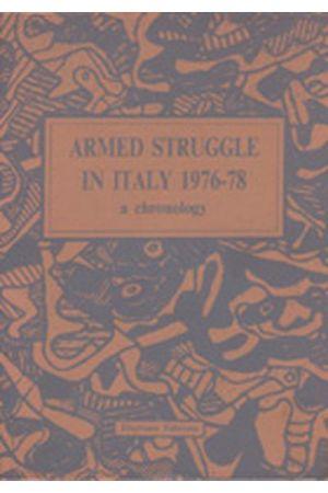 Armed Struggle In Italy 1976-78