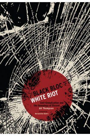 Black Bloc, White Riot e-book