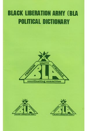 Black Liberation Army Political Dictionary