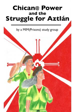 Chican@ Power and the Struggle for Aztlan