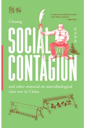 Social Contagion and Other Material on Microbiological Class War in China (Preorder)
