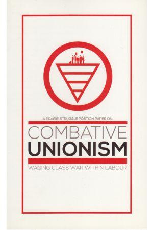 Combative Unionism
