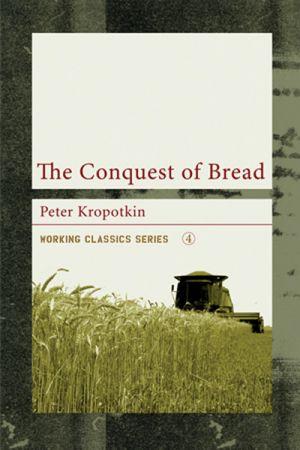 The Conquest of Bread e-book