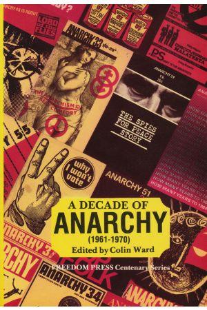 A Decade of Anarchy (1961–70)