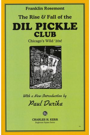 (The Rise & Fall of the) Dil Pickle Club