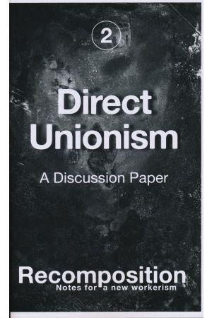 Direct Unionism