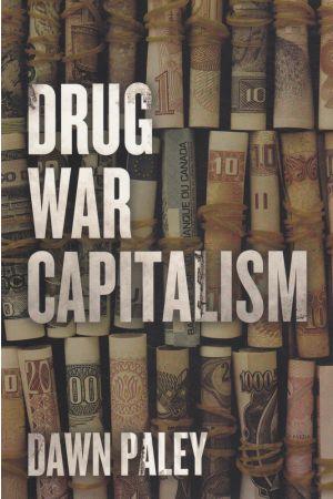 Drug War Capitalism e-book