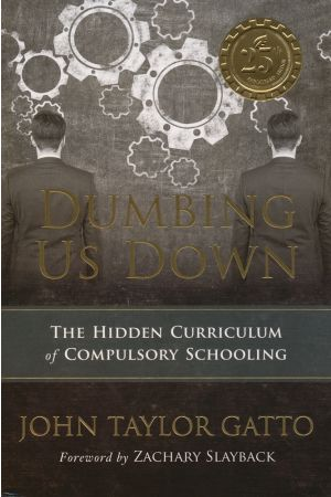 Dumbing Us Down (25th Anniversary Edition)