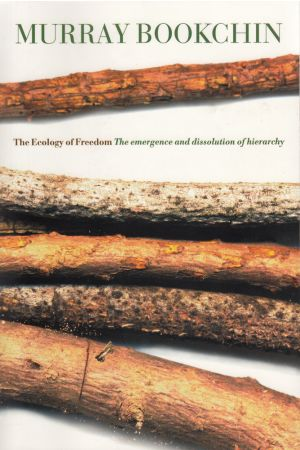 The Ecology of Freedom