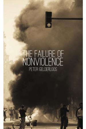 The Failure of Nonviolence