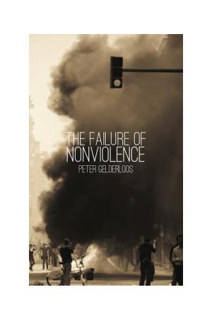 The Failure of Nonviolence e-book