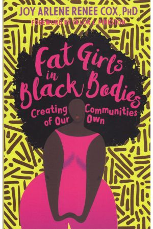 Fat Girls in Black Bodies