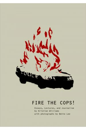 Fire the Cops!