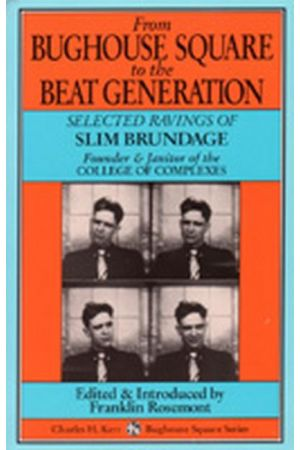 From Bughouse Square To The Beat Generation