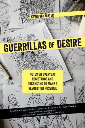 Guerrillas of Desire e-book