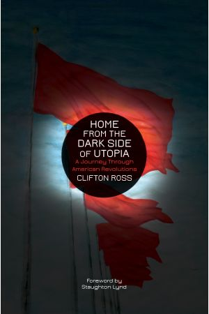 Home from the Dark Side of Utopia e-book