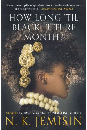How Long Til Black Future Month?