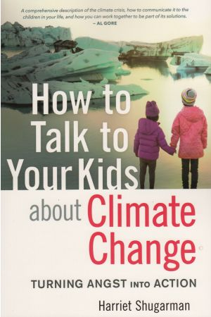 How to Talk to Your Kids About Climate Change