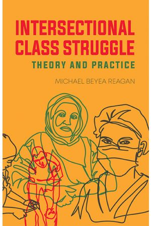 Intersectional Class Struggle (Preorder)
