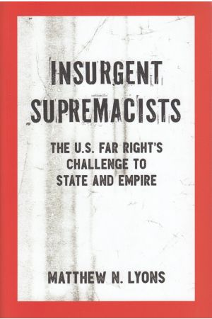 Insurgent Supremacists