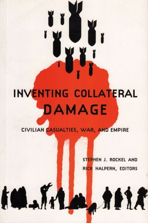 Inventing Collateral Damage