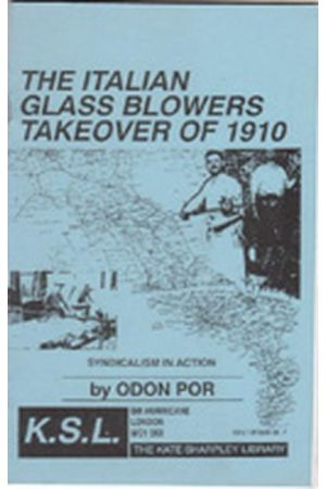 The Italian Glass Blowers Takeover of 1910