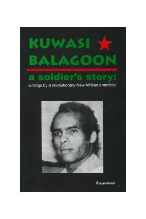 Kuwasi Balagoon: A Soldier's Story e-book
