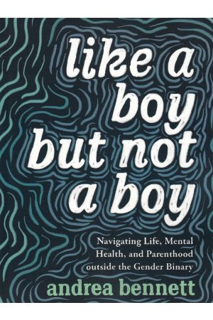 Like a Boy but Not a Boy