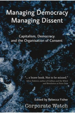 Managing Democracy, Managing Dissent