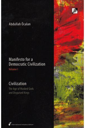 Manifesto for a Democratic Civilization