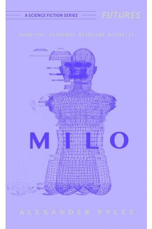 MILO (01001101 01101001 01101100 01101111)