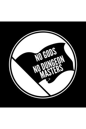 No Gods No Dungeon Masters T-Shirt
