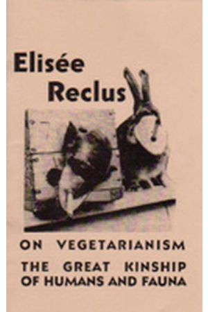 On Vegetarianism & the Great Kinship of Humans and Fauna