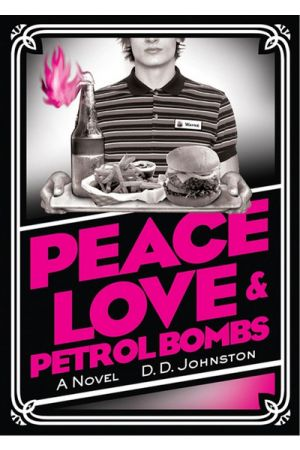 Peace, Love & Petrol Bombs e-book