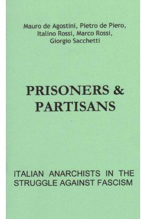 Prisoners & Partisans