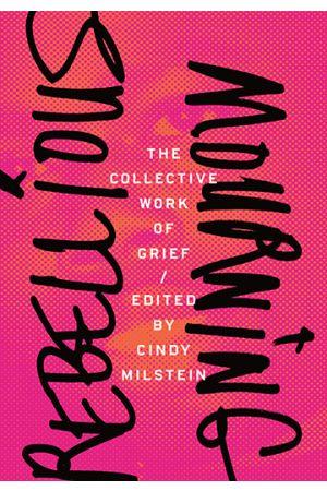Rebellious Mourning e-book