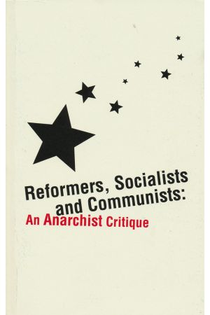 Reformers, Socialists and Communists
